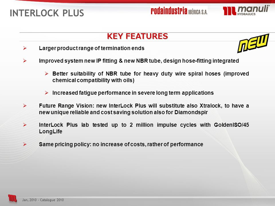 INTERLOCK PLUS KEY FEATURES Larger product range of termination ends