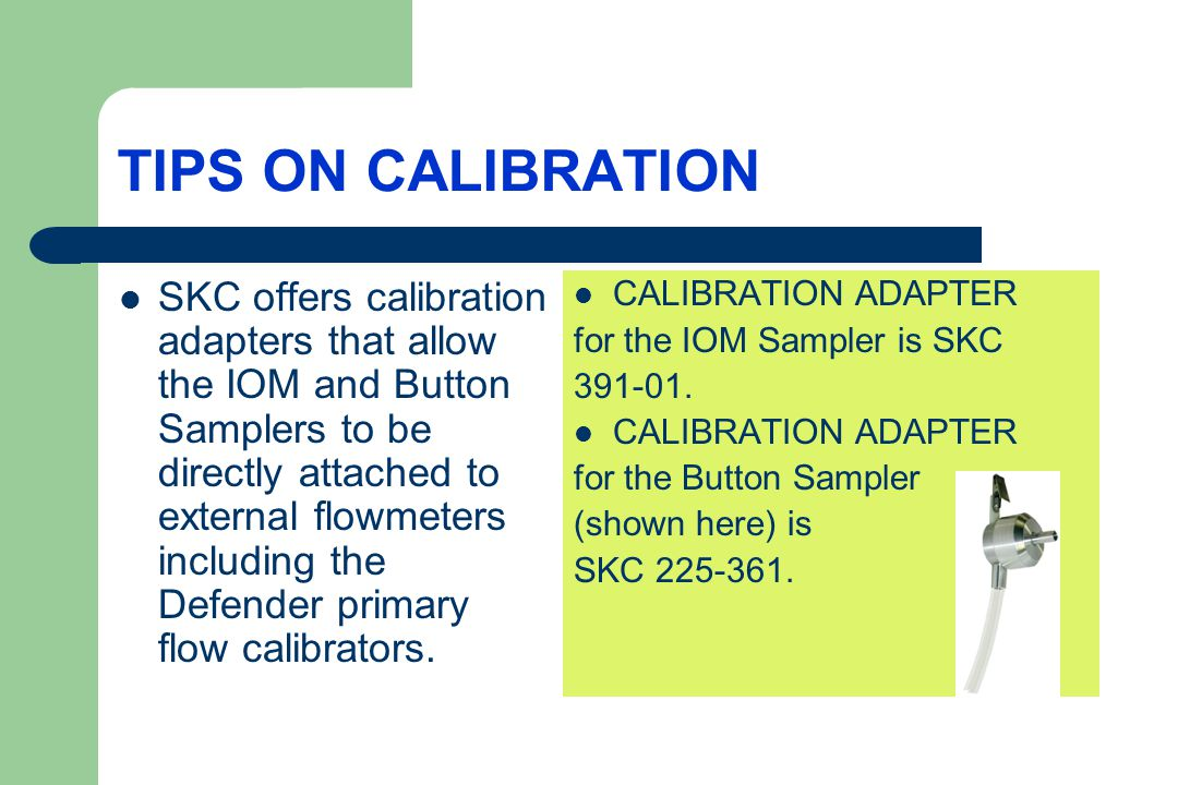 TIPS ON CALIBRATION
