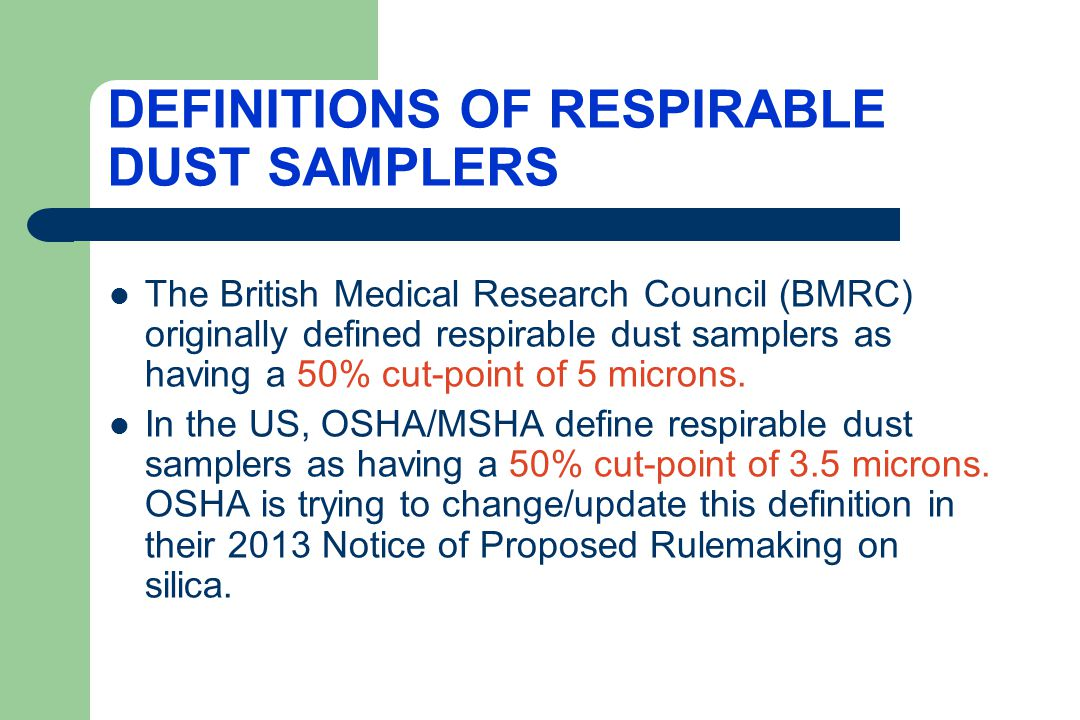 DEFINITIONS OF RESPIRABLE DUST SAMPLERS