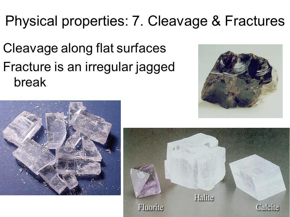 Physical properties: 7. Cleavage & Fractures