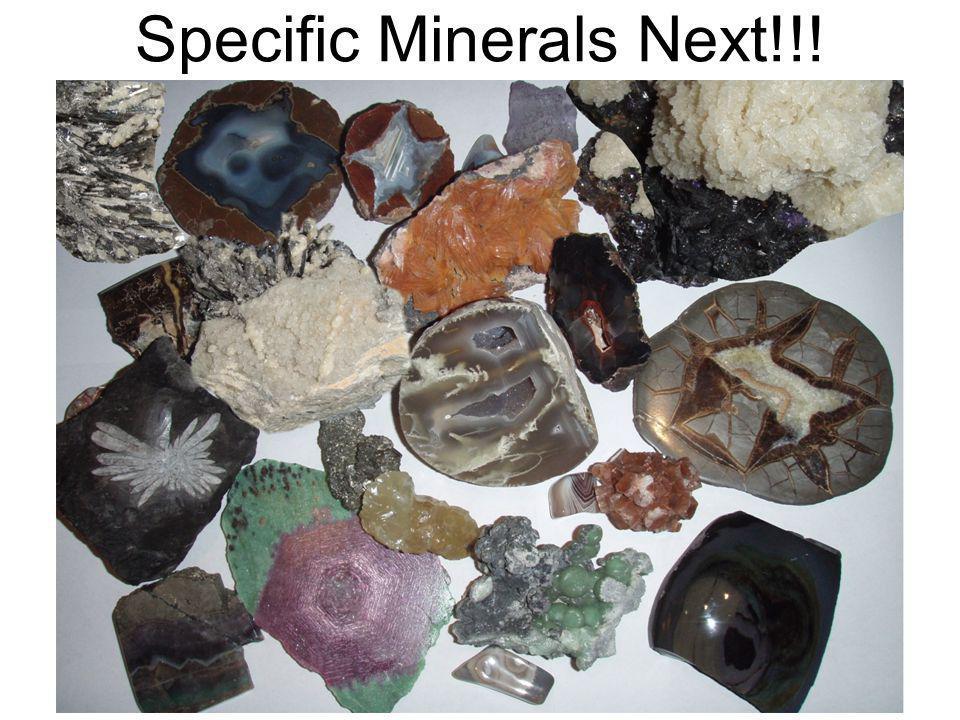 Specific Minerals Next!!!