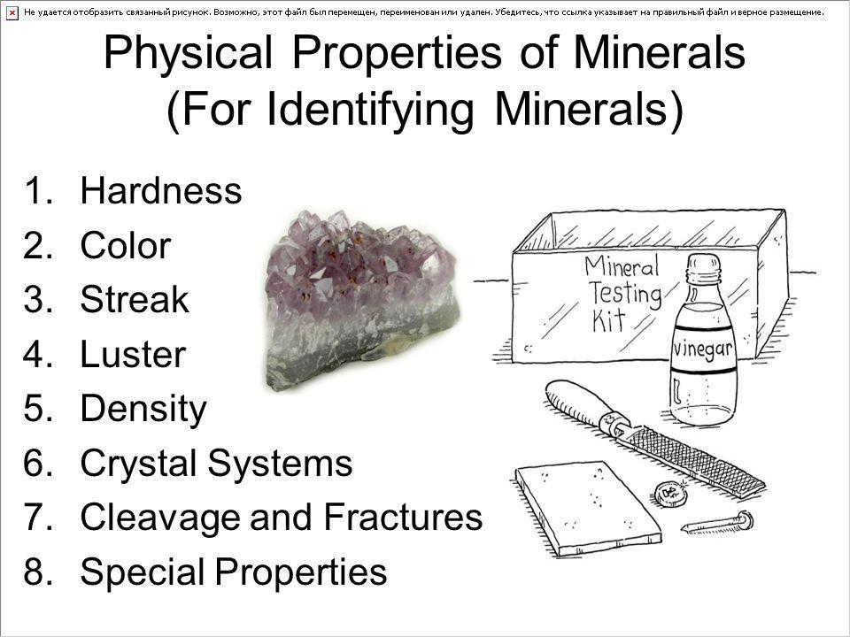 Physical Properties of Minerals (For Identifying Minerals)