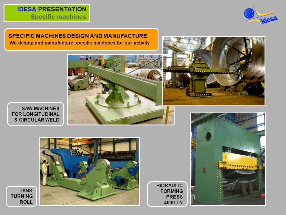 IDESA PRESENTATION Specific machines
