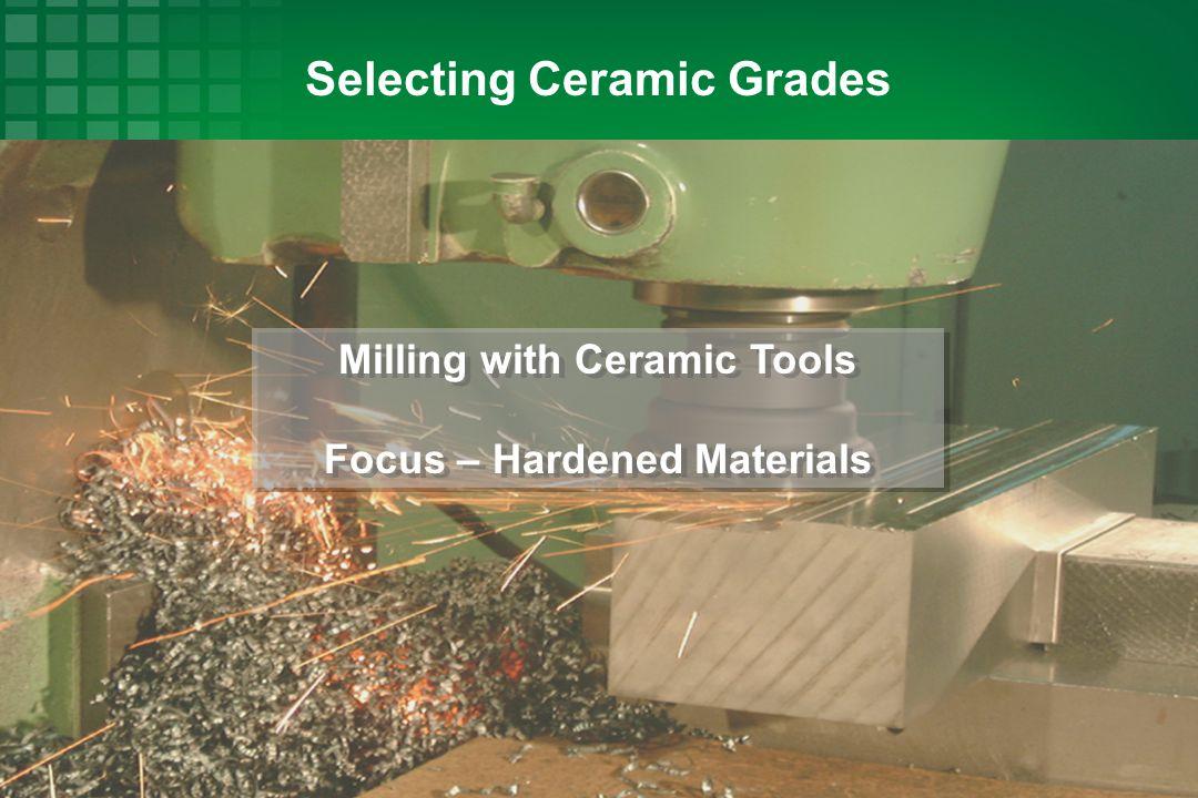 Selecting Ceramic Grades