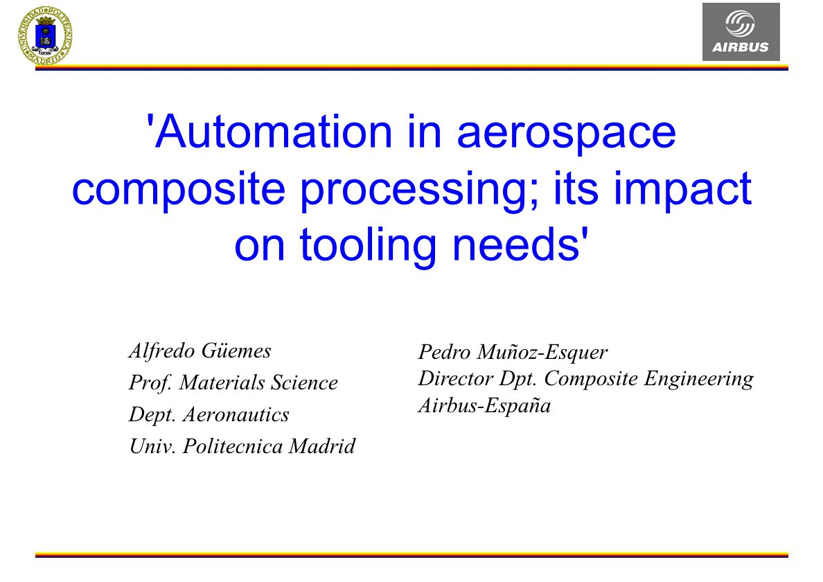 Automation in aerospace composite processing; its impact on tooling needs