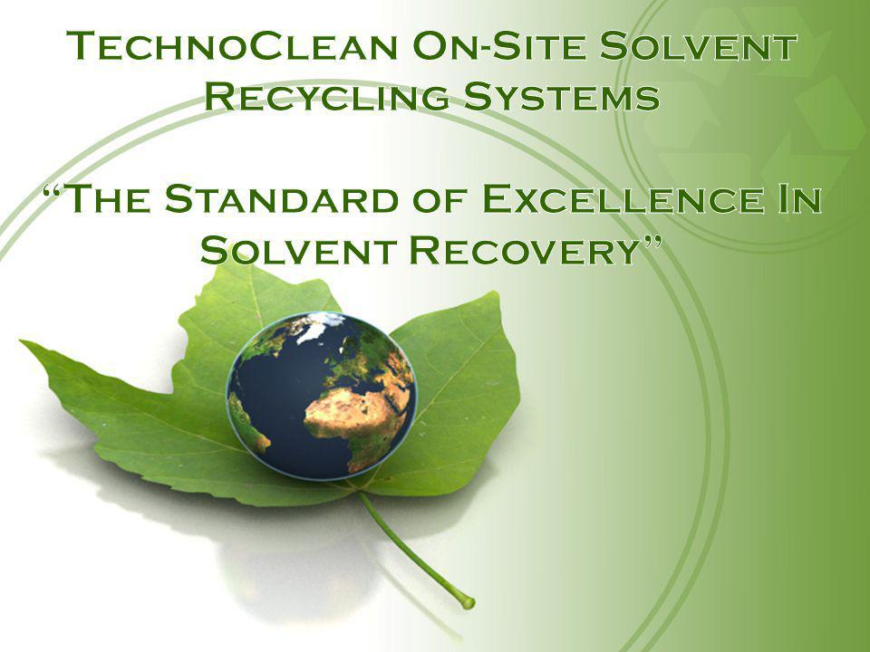 TechnoClean On-Site Solvent Recycling Systems