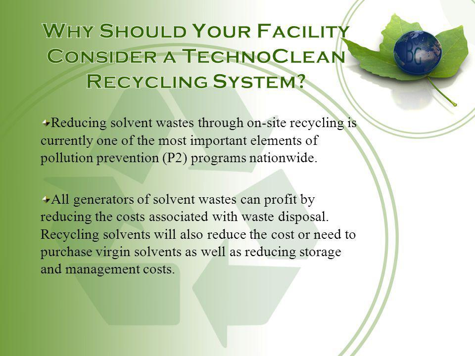 Why Should Your Facility Consider a TechnoClean Recycling System