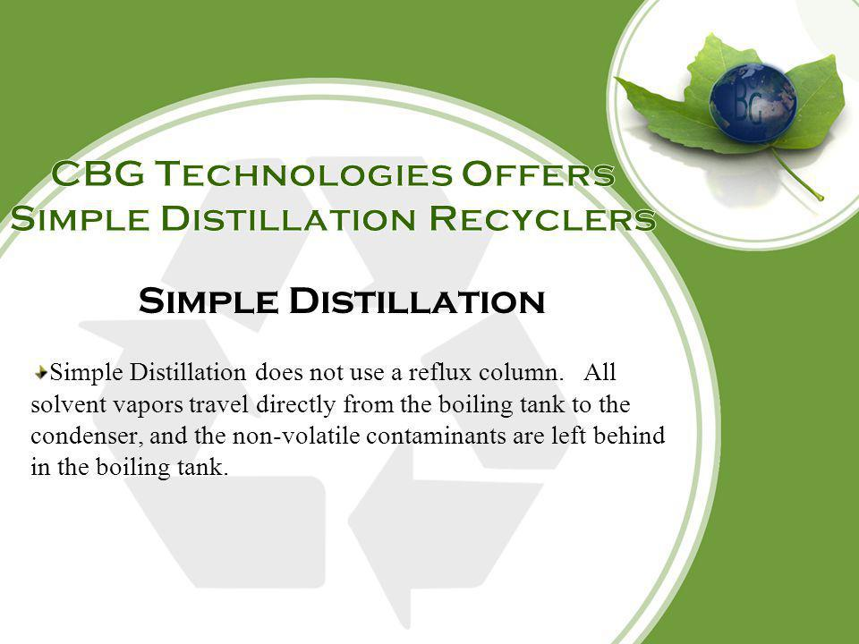 CBG Technologies Offers Simple Distillation Recyclers