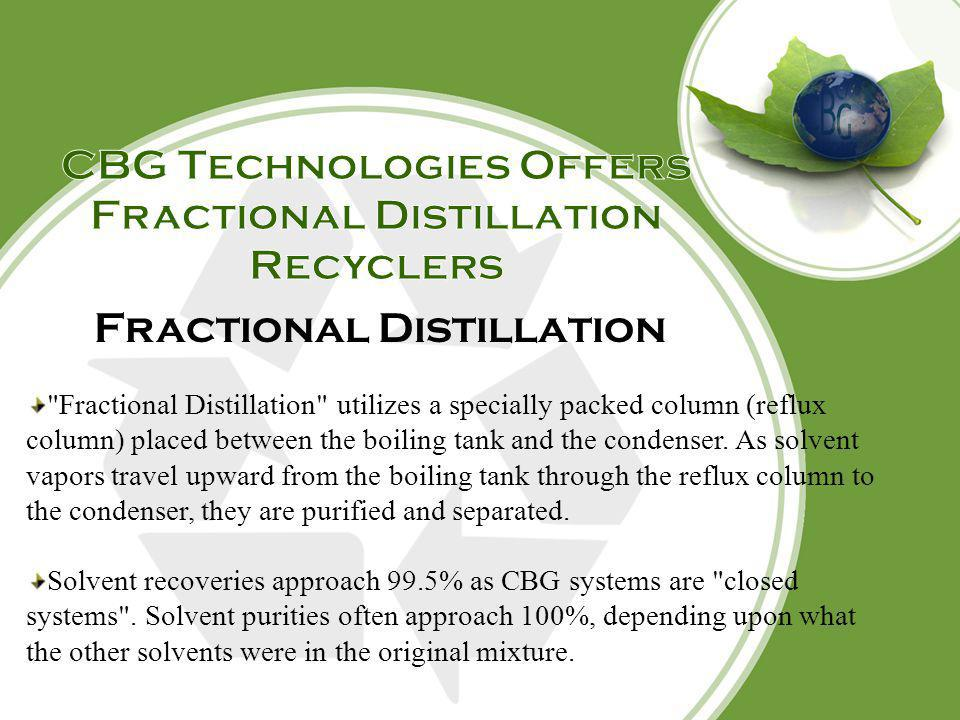 CBG Technologies Offers Fractional Distillation Recyclers
