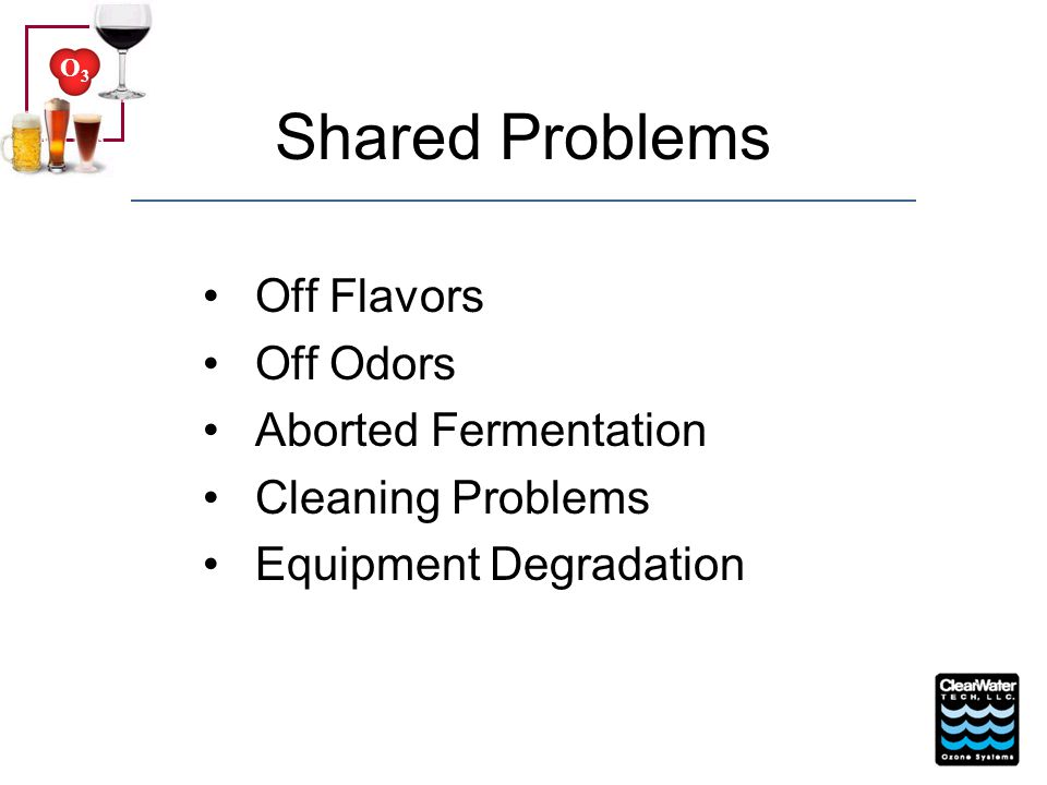 Shared Problems Off Flavors Off Odors Aborted Fermentation