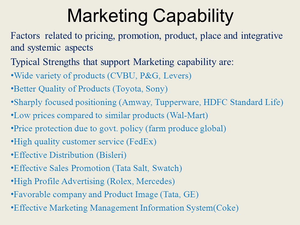 Marketing Capability Factors related to pricing, promotion, product, place and integrative and systemic aspects.