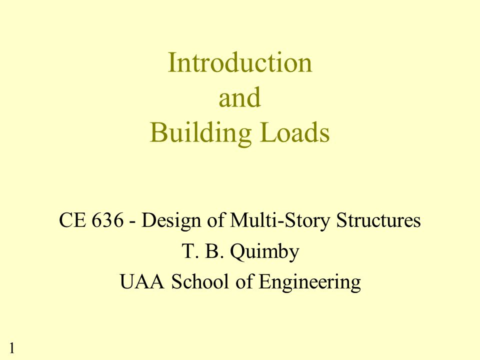 Introduction and Building Loads