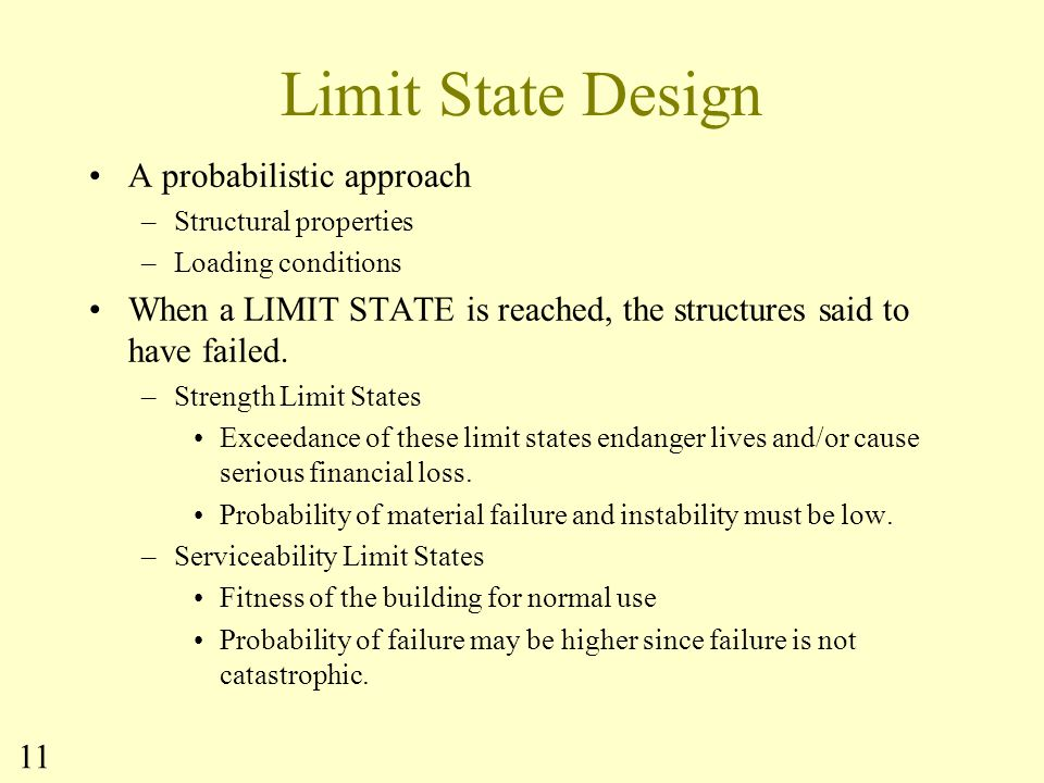 Limit State Design A probabilistic approach