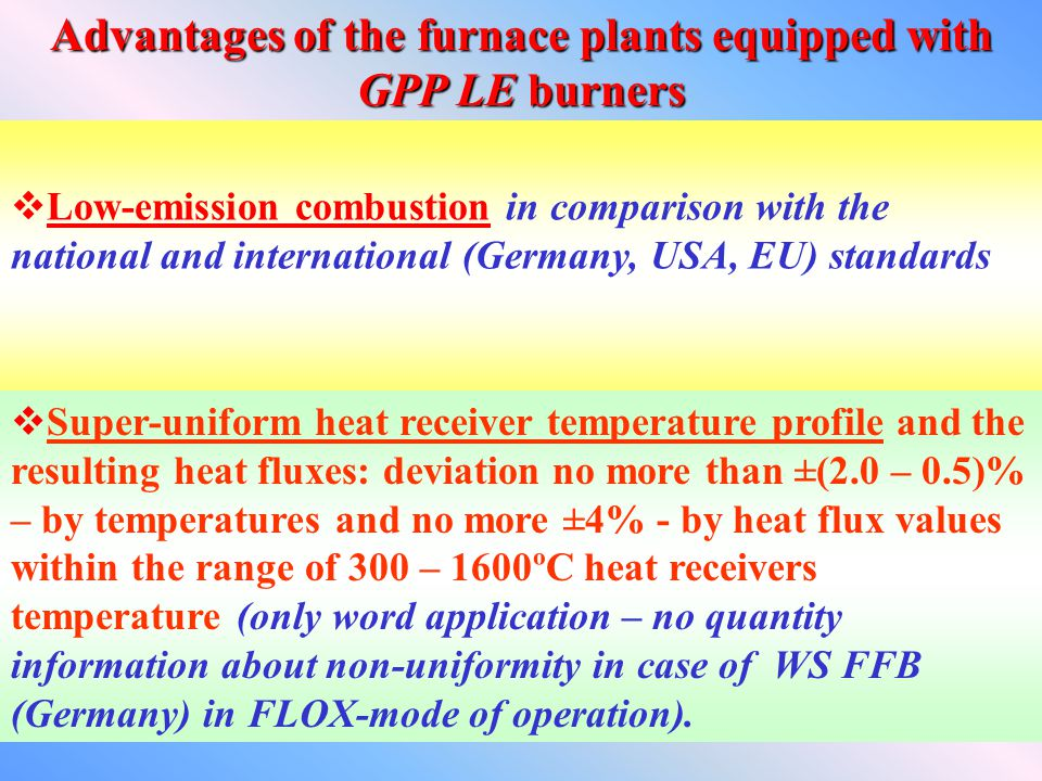 Advantages of the furnace plants equipped with GPP LE burners