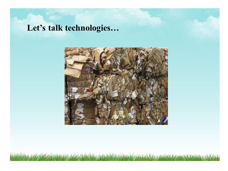 Let's talk technologies…