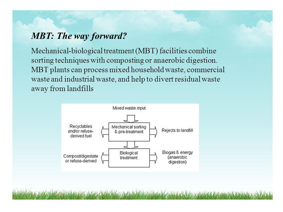 MBT: The way forward