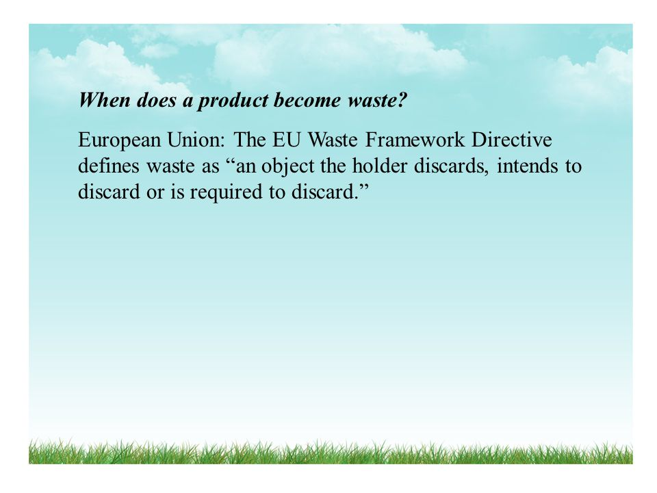 When does a product become waste