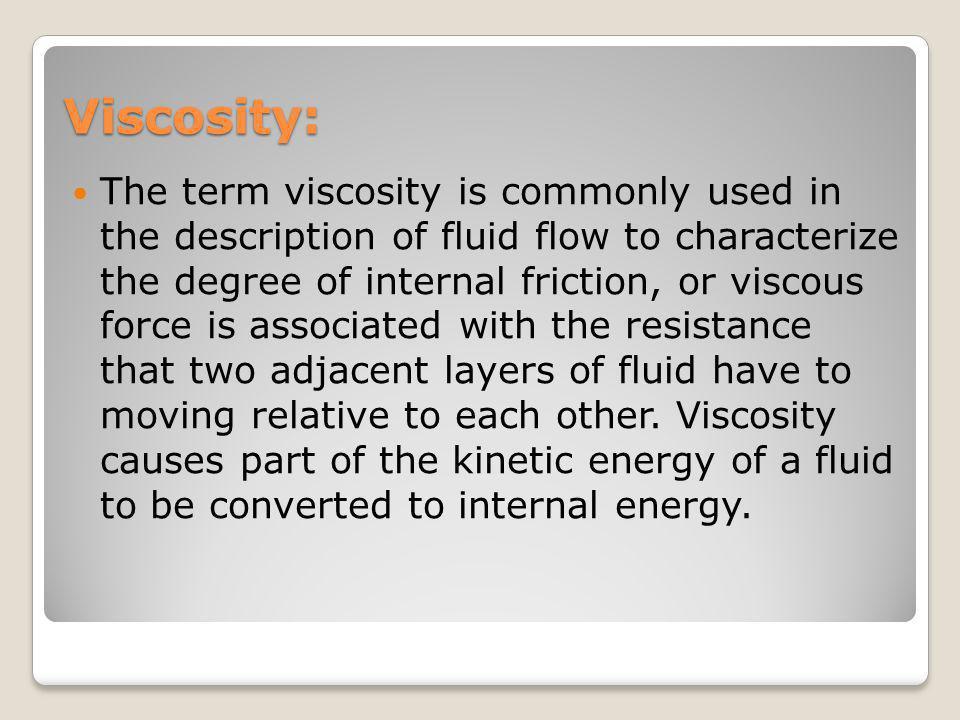 Viscosity: