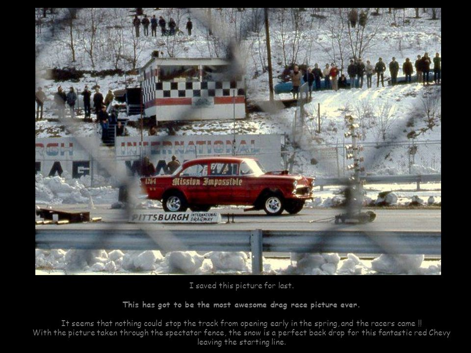 This has got to be the most awesome drag race picture ever.