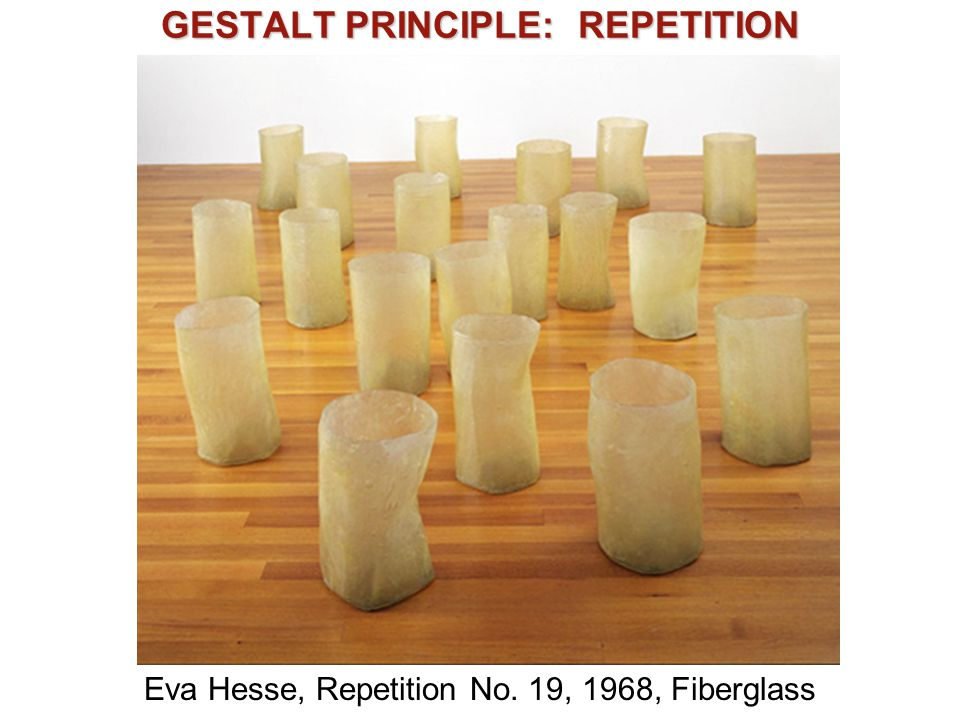 GESTALT PRINCIPLE: REPETITION