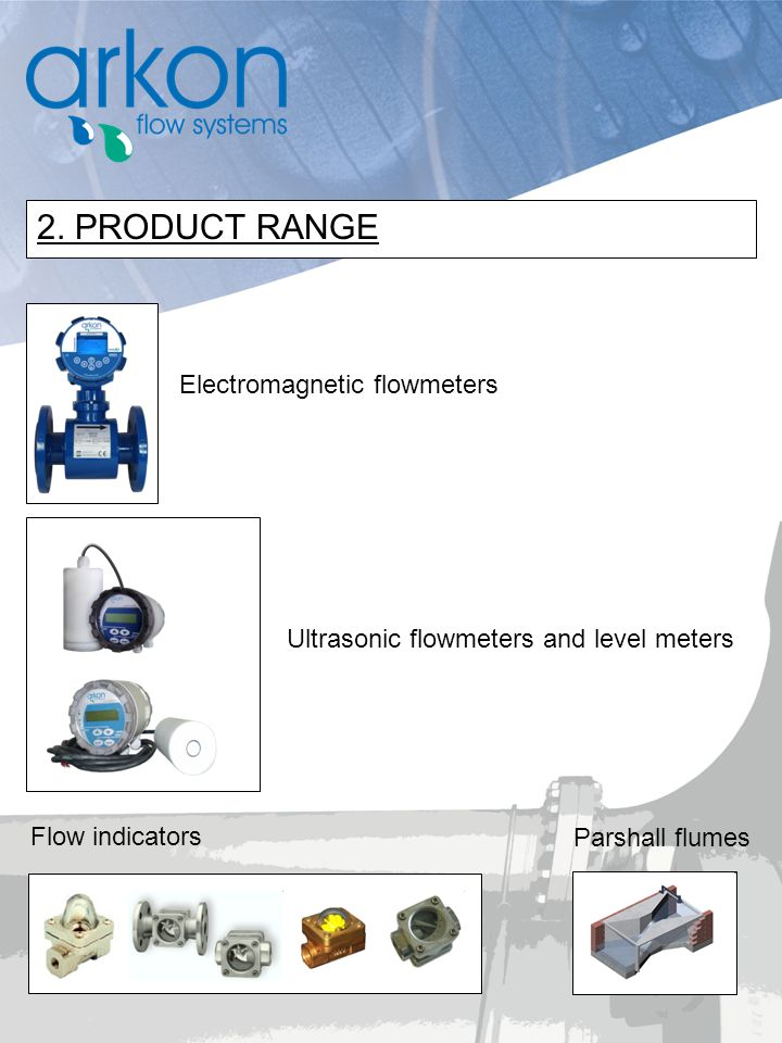 2. PRODUCT RANGE Electromagnetic flowmeters