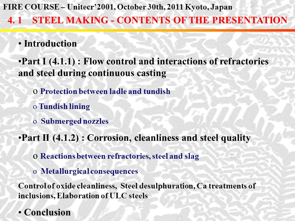 4. 1 STEEL MAKING - CONTENTS OF THE PRESENTATION