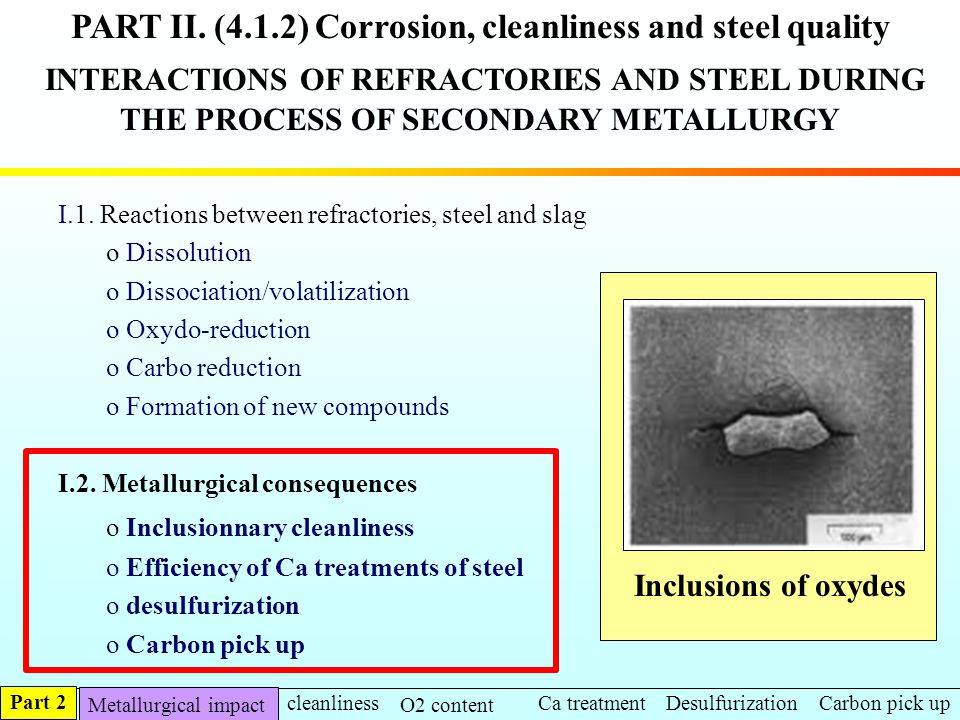PART II. (4.1.2) Corrosion, cleanliness and steel quality