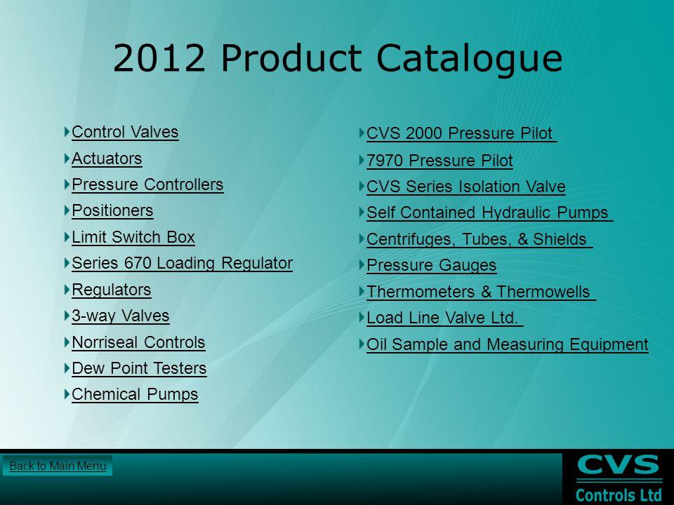 2012 Product Catalogue Control Valves CVS 2000 Pressure Pilot