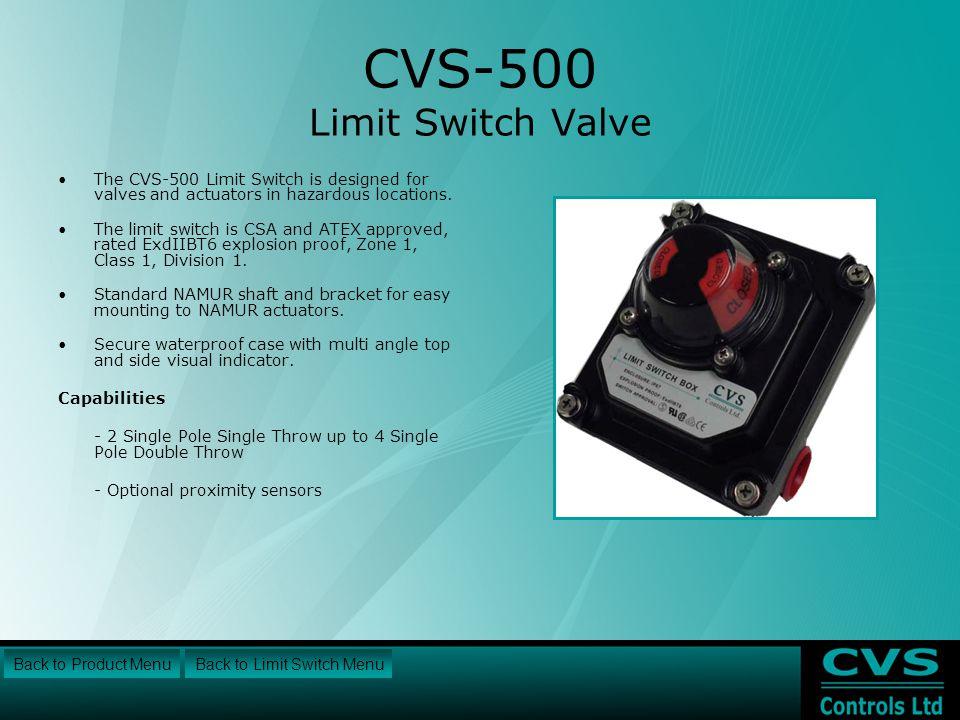 CVS-500 Limit Switch Valve