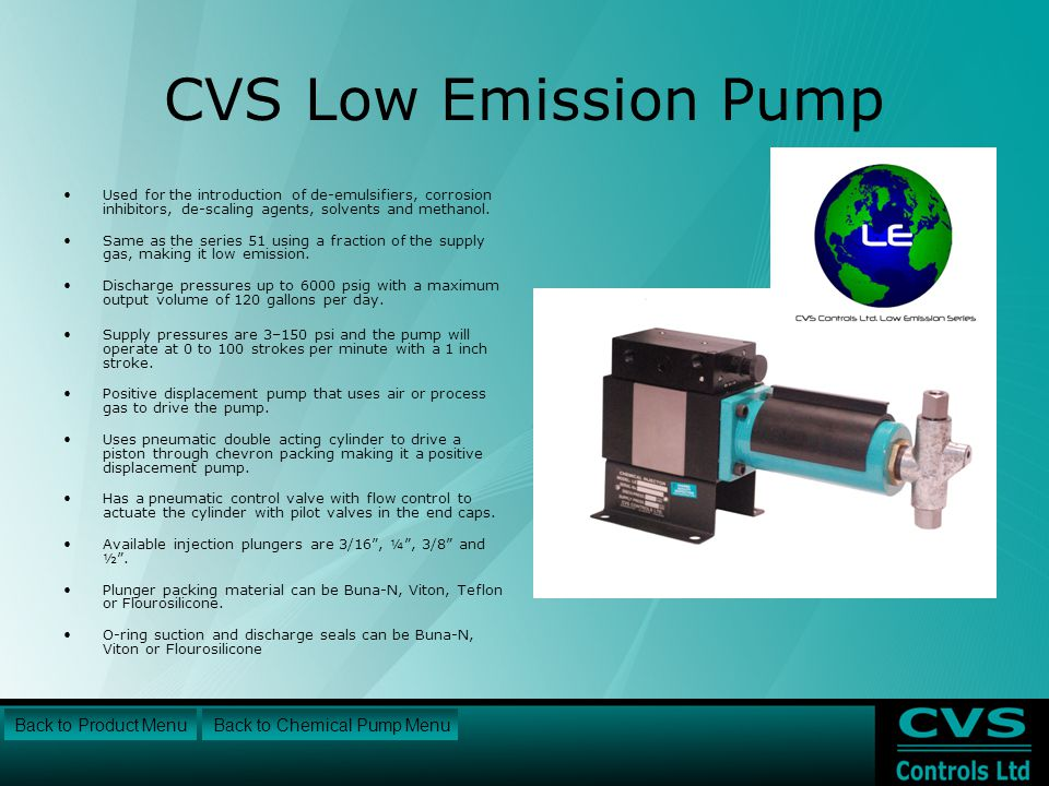 CVS Low Emission Pump Back to Product Menu Back to Chemical Pump Menu