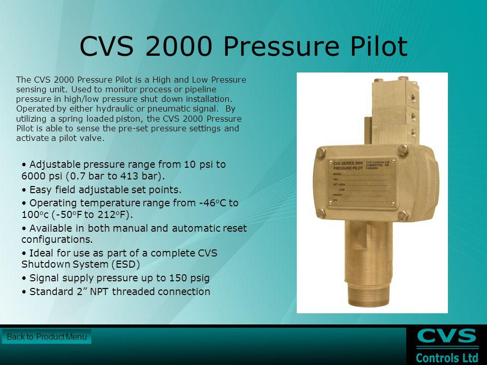 CVS 2000 Pressure Pilot