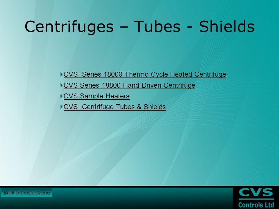 Centrifuges – Tubes - Shields