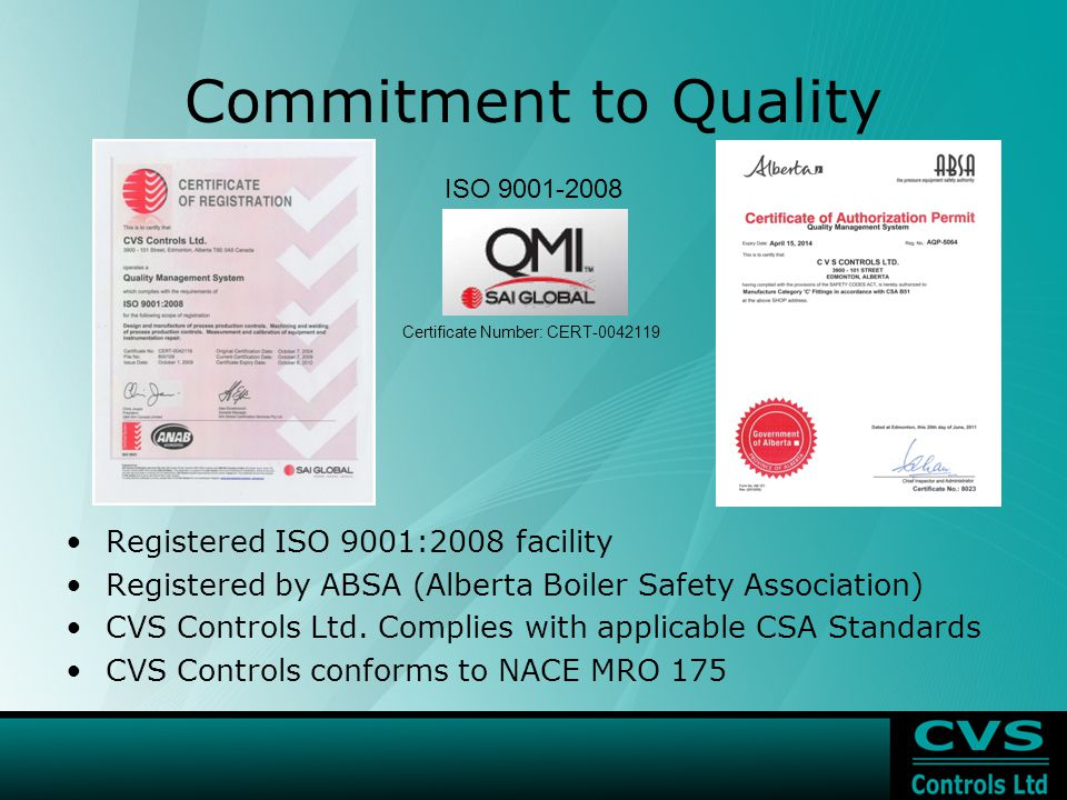 Commitment to Quality Registered ISO 9001:2008 facility