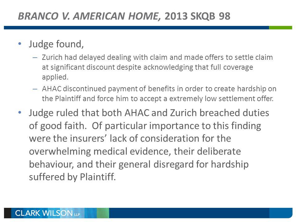 BRANCO V. AMERICAN HOME, 2013 SKQB 98
