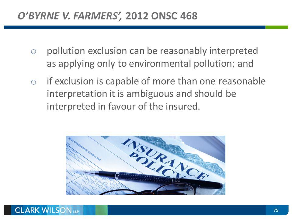 O'BYRNE V. FARMERS', 2012 ONSC 468