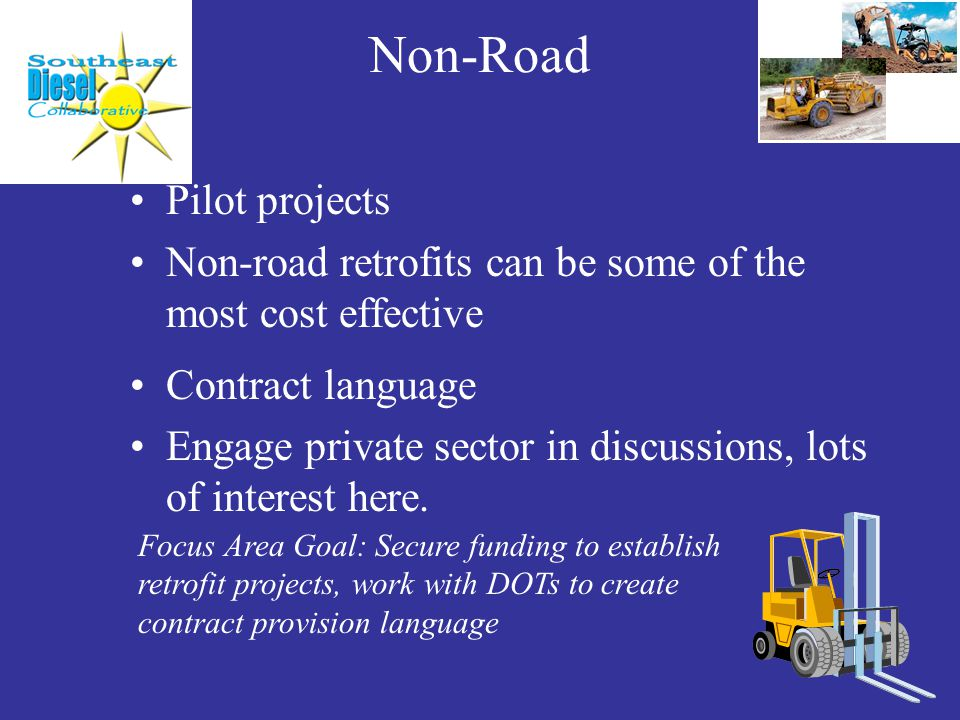 Non-Road Pilot projects