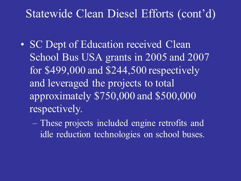 Statewide Clean Diesel Efforts (cont'd)