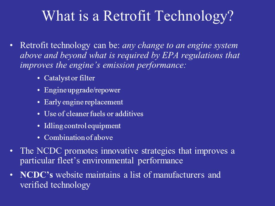 What is a Retrofit Technology