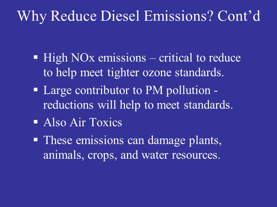 Why Reduce Diesel Emissions Cont'd