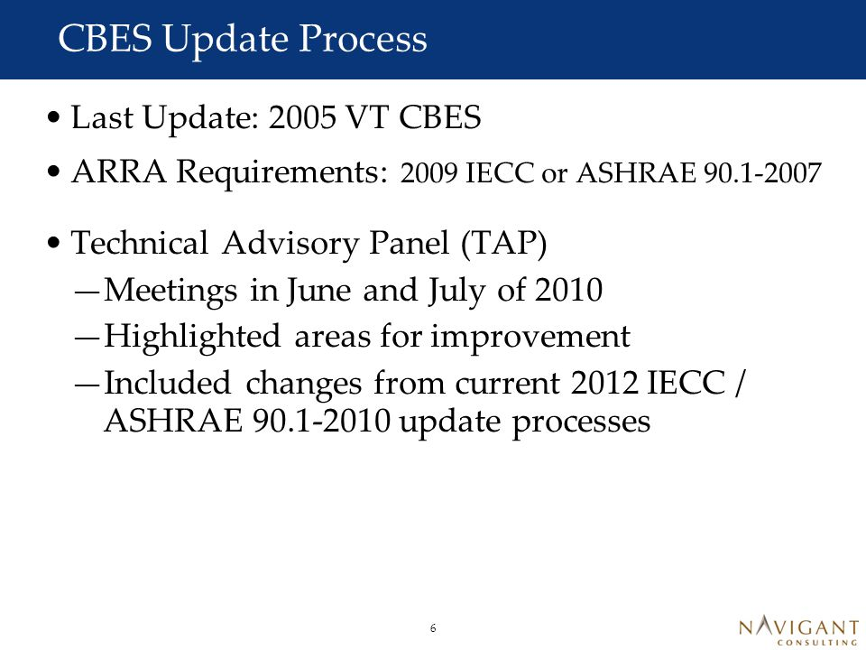 Overall direction for CBES Update