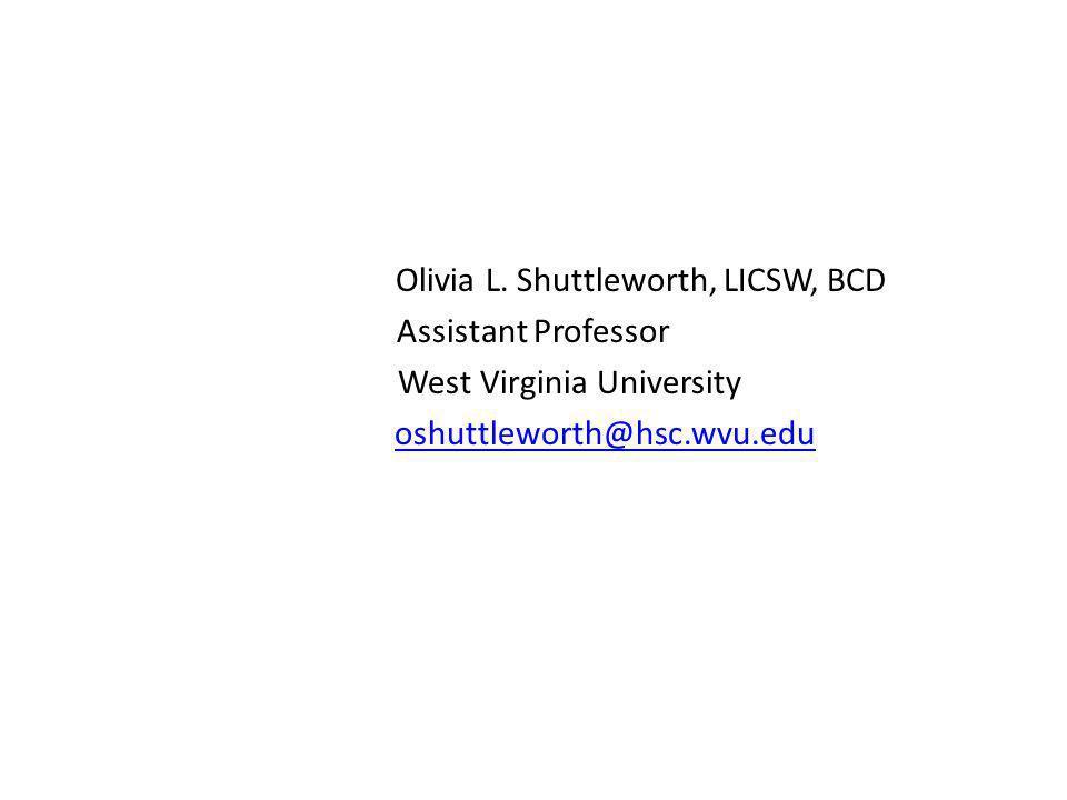 Olivia L. Shuttleworth, LICSW, BCD Assistant Professor