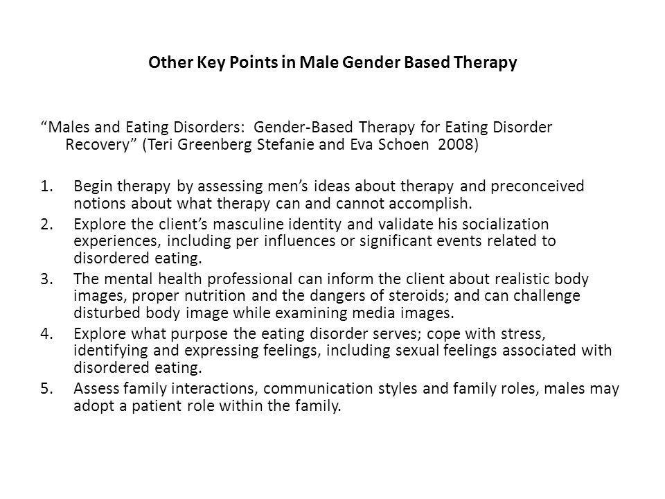 Other Key Points in Male Gender Based Therapy