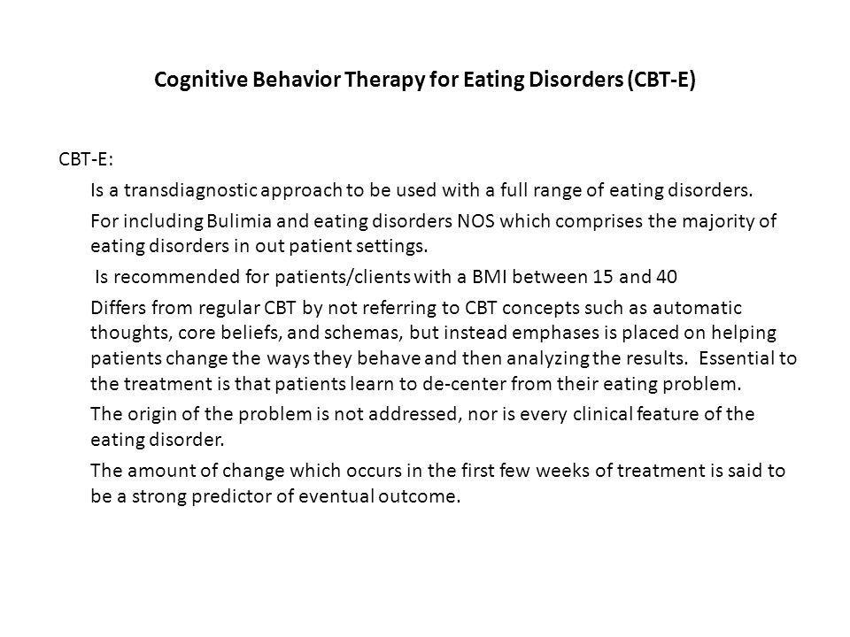 Cognitive Behavior Therapy for Eating Disorders (CBT-E)