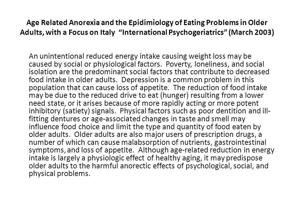 Age Related Anorexia and the Epidimiology of Eating Problems in Older Adults