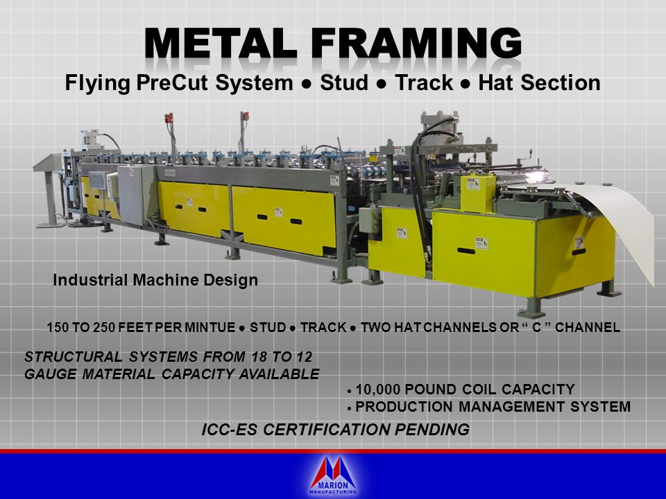 METAL FRAMING Flying PreCut System ● Stud ● Track ● Hat Section