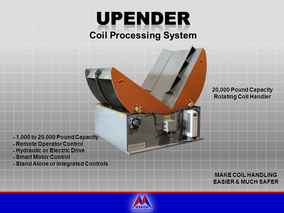 UPENDER Coil Processing System