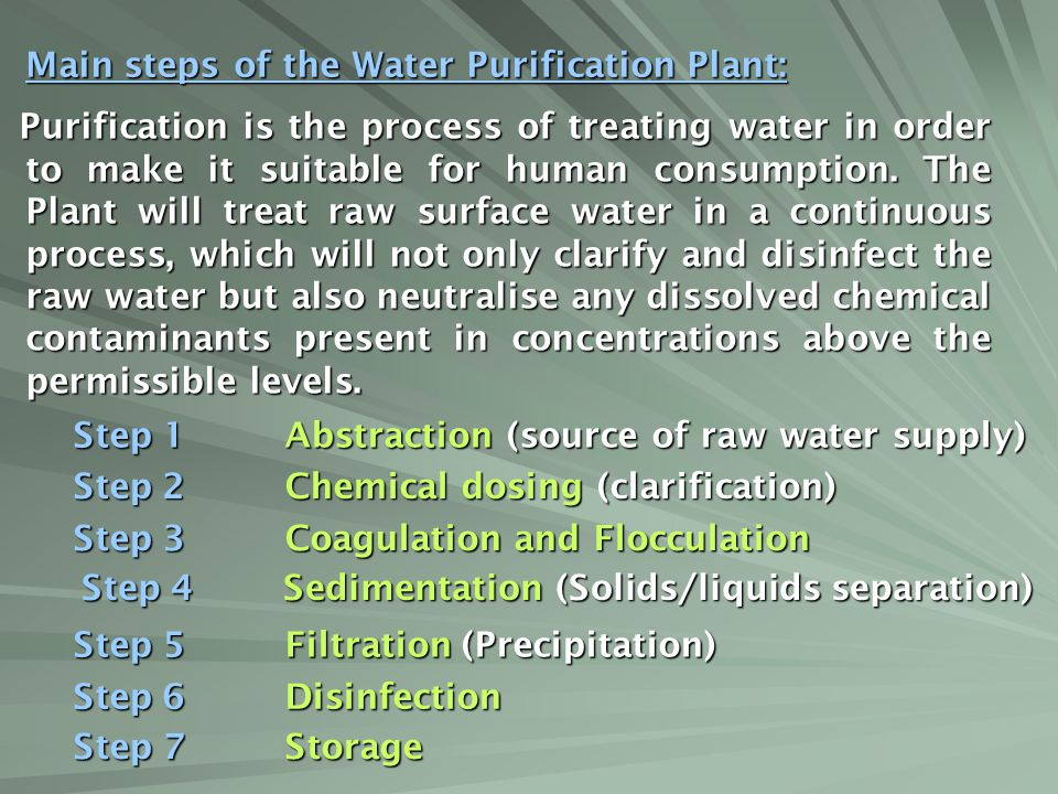 Main steps of the Water Purification Plant: