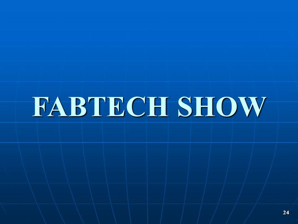 FABTECH SHOW