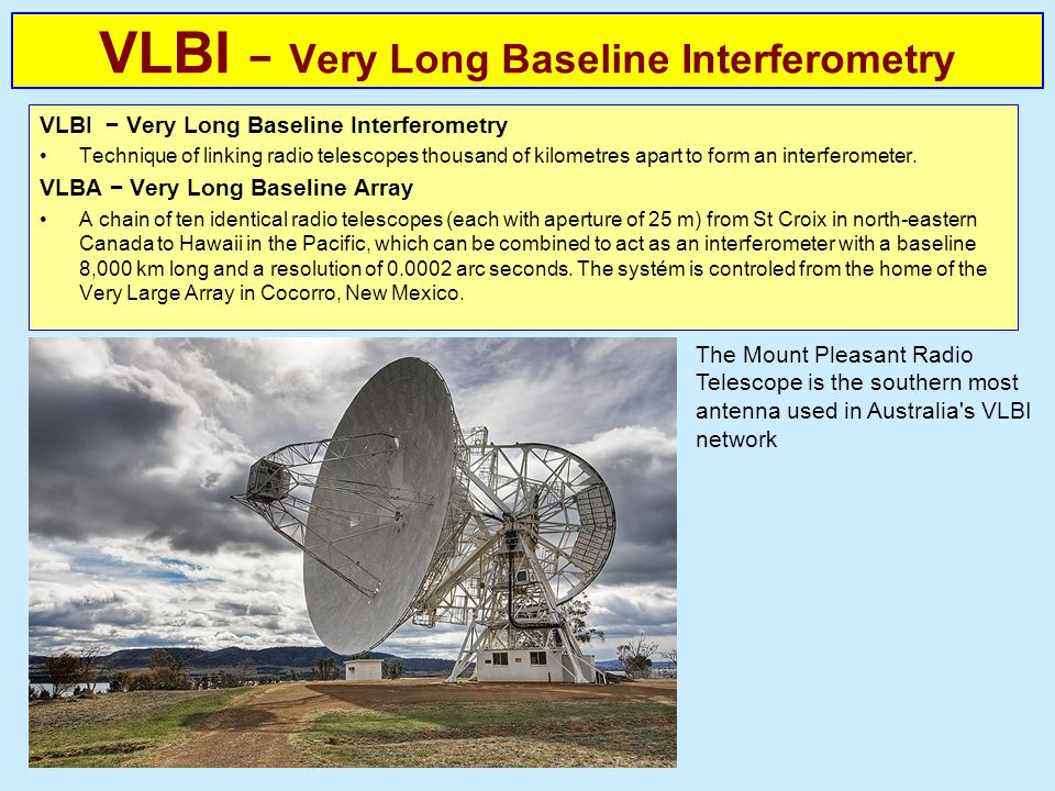 VLBI − Very Long Baseline Interferometry