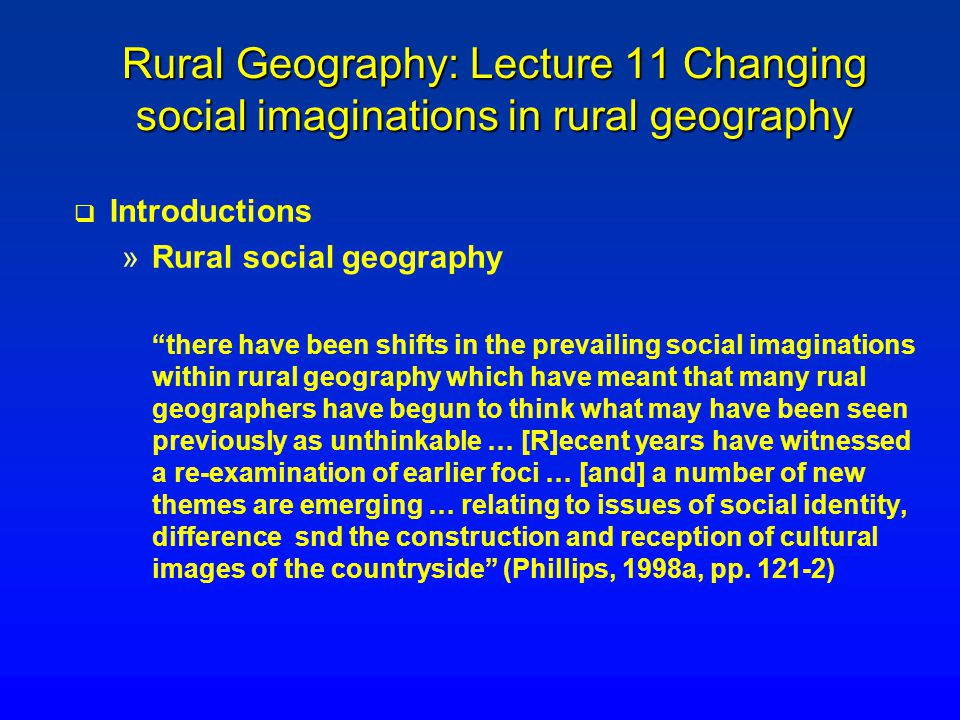 Rural Geography: Lecture 11 Changing social imaginations in rural geography